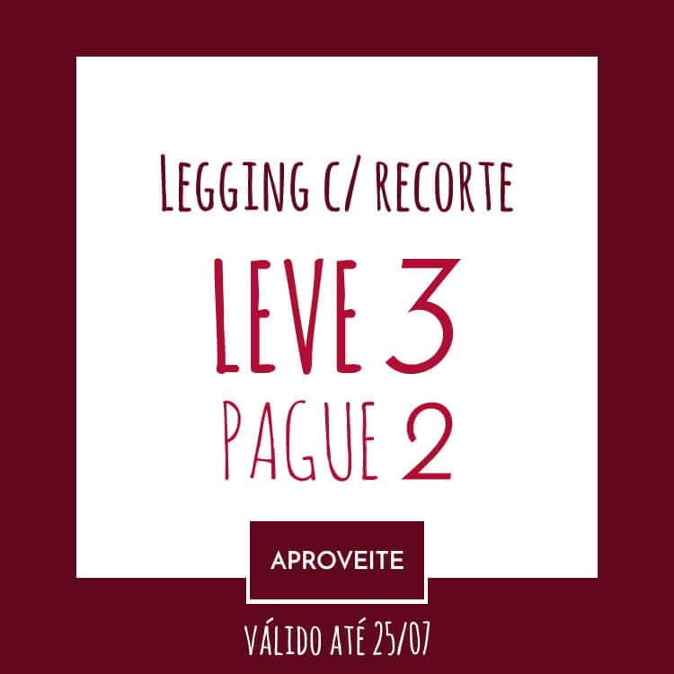 Promoção Legging com Recorte - Benne - Gramado
